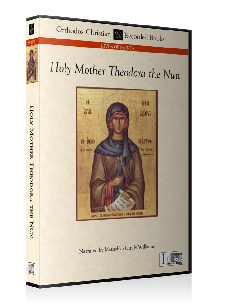 The Life of Our Holy Mother Theodora the Nun, Who Suffered in the Guise of a Man -- MP3 Download