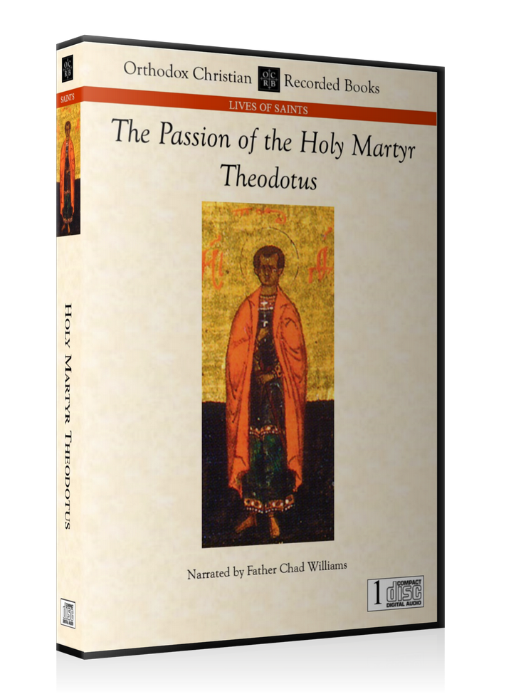 The Holy Martyr Theodotus -- MP3 Download