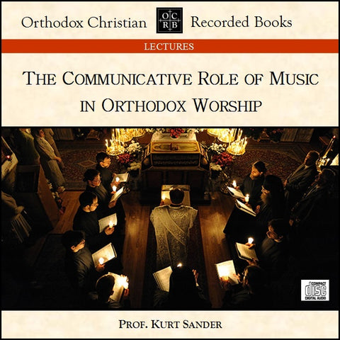 Communicative Role of Music in Orthodox Worship