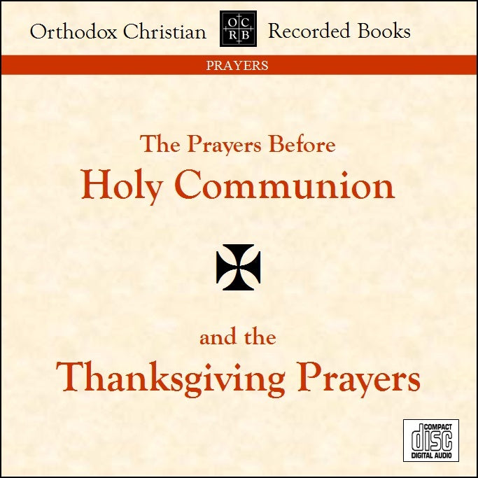 Prayers Before Holy Communion and Thanksgiving Prayers