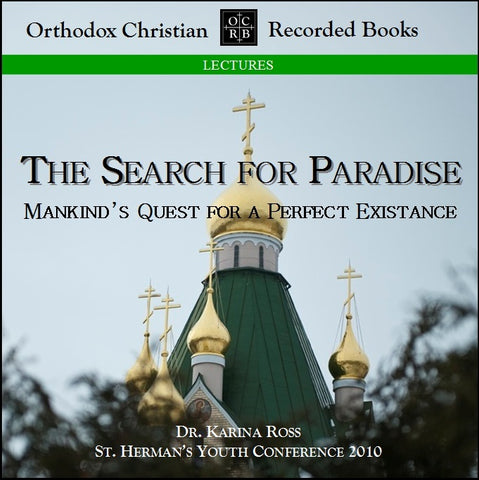 Search for Paradise: Mankind's Quest for a Perfect Existence