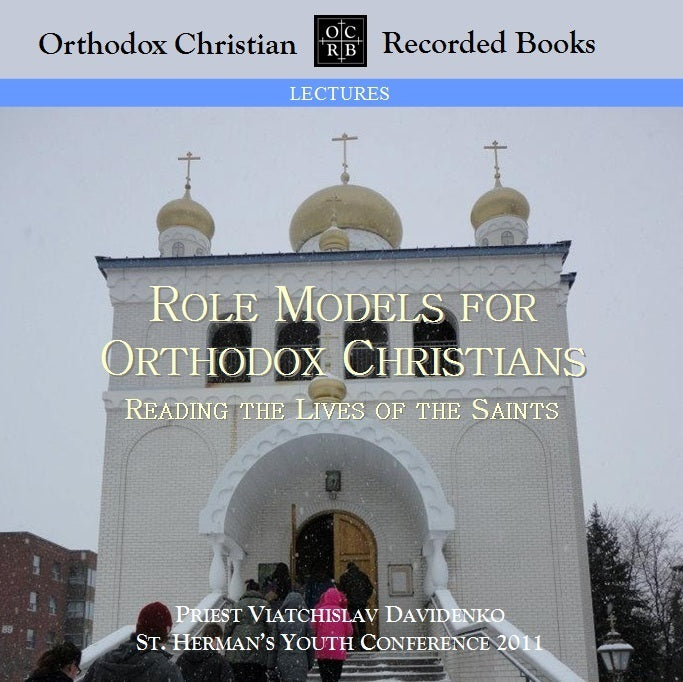 Role Models for Orthodox Christians