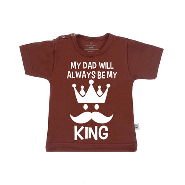 T-Shirt my dad will always be my king