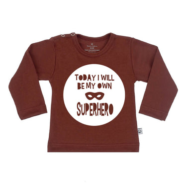 T-Shirt today i will be my own superhero