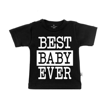 T-Shirt best baby ever
