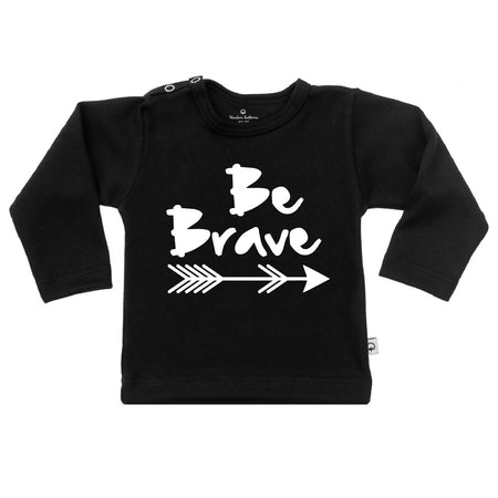T-Shirt be brave