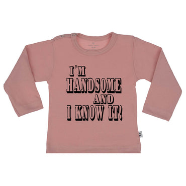 T-Shirt i'm handsome and i know it