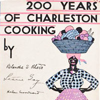 200 Years of Charleston Cooking Cookbook