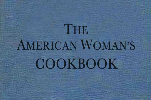 The American Woman's Cook Book Review - Collectibility