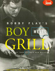 Bobby Flay Boy Meets Grill Cookbook