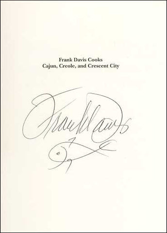 Frank Davis Cooks Cajun, Creole and Crecsent City Cookbook - SIGNED