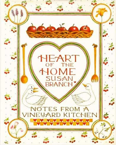 Heart of the Home Susan Branch Cookbook