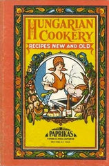 Hungarian Cookery Paprikas Weiss Cookbook