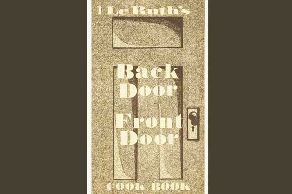 LeRuth's Front Door Back Door Cookbook
