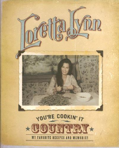 Loretta Lynn's You're Cooking' It Country