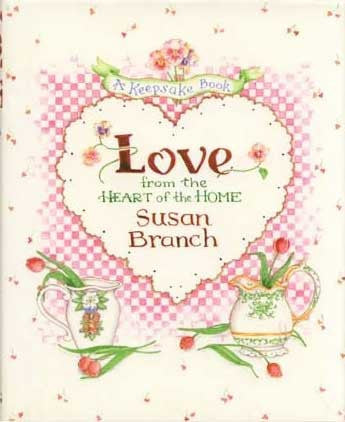 Love from the Heart Susan Branch Cookbook