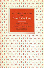 Julia Child's Mastering the Art of French Cooking Cookbook - 1961 Book Club Edition