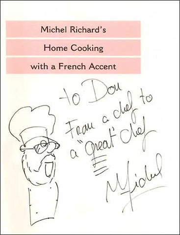 Michel Richard Home Cooking with a French Accent Cookbook SIGNED
