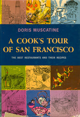 A Cook's Tour of San Francisco Cookbook