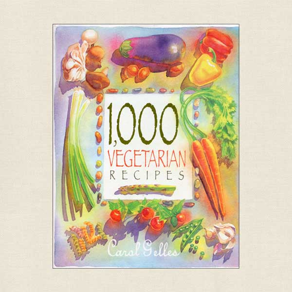 1000 Vegetarian Recipes Cookbook
