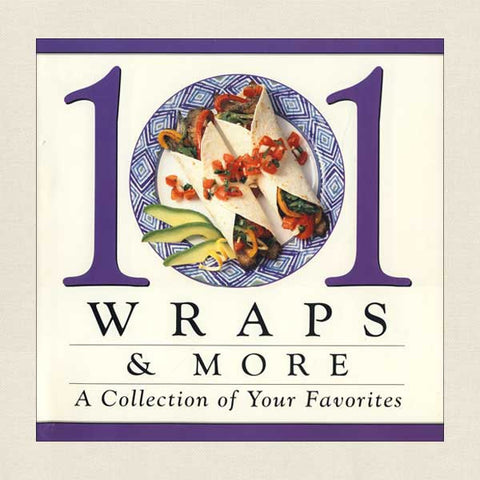 101 Wraps and More