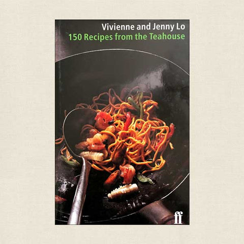 150 Recipes from the Jenny Lo's Teahouse in London