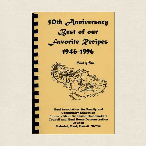 Maui Association for Family and Community Cookbook: 50th Anniversary
