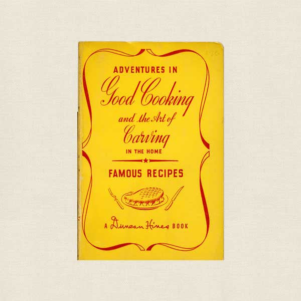 Art of Carving Duncan Hines 1945