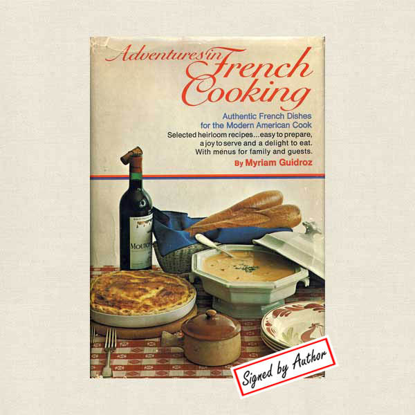 Adventures in French Cooking - Autographed Cookbook