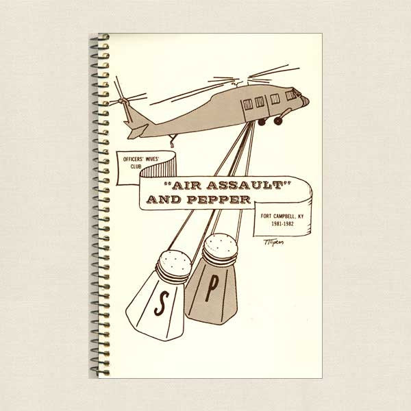 Officers Wives' Club Cookbook: Air Assault and Pepper