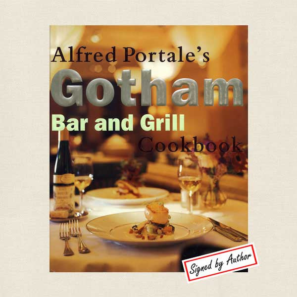 Alfred Portale Gotham Cookbook New York