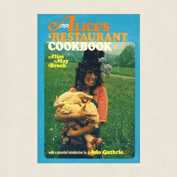Alice's Restaurant Cookbook with 33RPM Arlo Guthrie Record