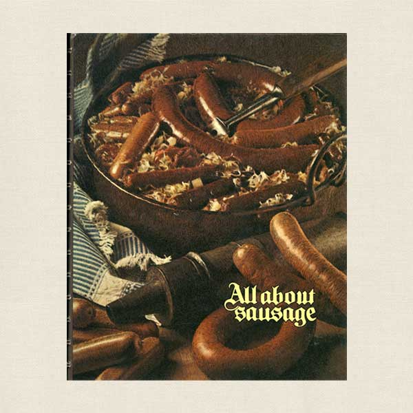 All About Sausage Cookbook