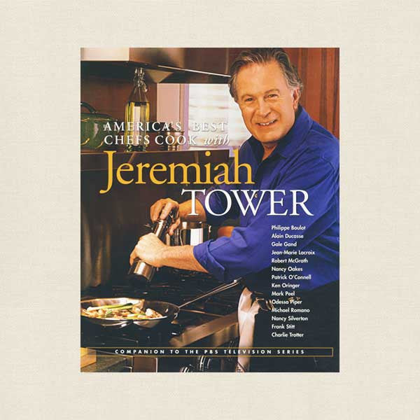 America's Best Chefs Cook With Jeremiah Tower Cookbook
