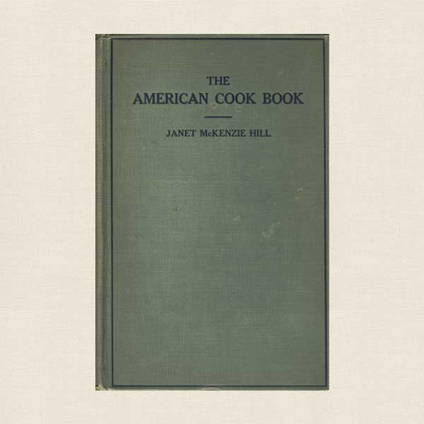 The American Cook Book: Recipes for Everyday Use