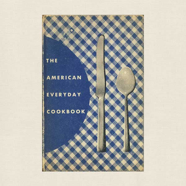The American Everyday Cookbook