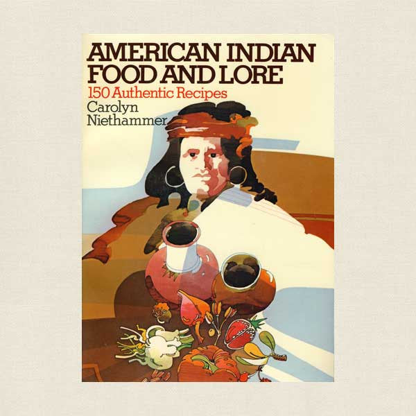 American Native Indian Food and Lore Cookbook
