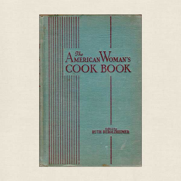 American Woman's Cook Book 1945 Wartime Edition
