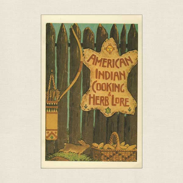 American Indian Cooking and Herb Lore