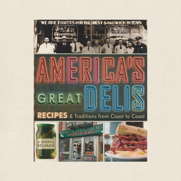 America's Great Delis Cookbook