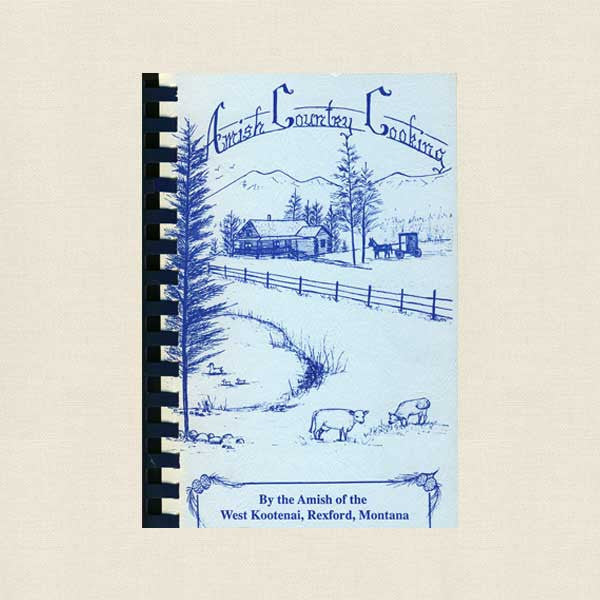 Amish Country Cooking Cookbook Rexford Montana