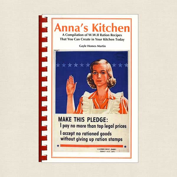 Anna's Kitchen World War II Ration Recipes
