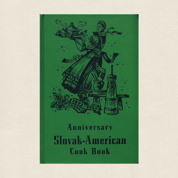 Anniversary Slovak American Cookbook