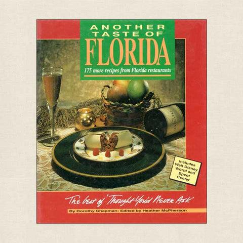 Another Taste of Florida: Includes Walt Disney World and Epcot Center