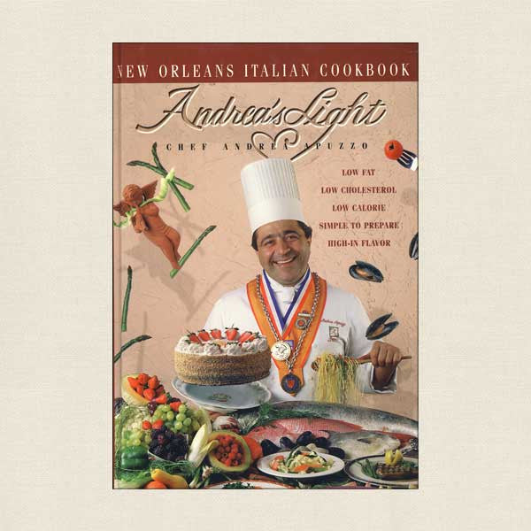 Andrea's Restaurant Cookbook New Orleans - Light Italian Recipes