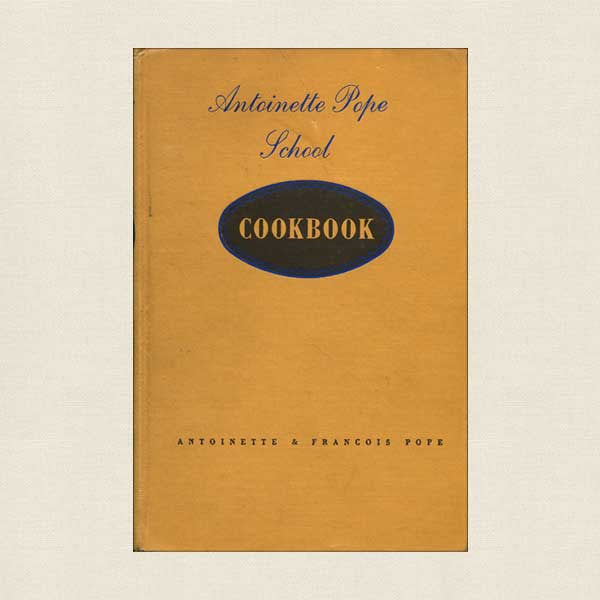 Antoinette Pope School Cookbook Chicago