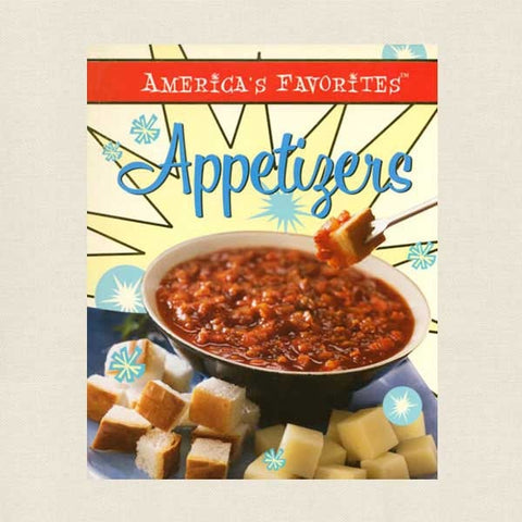 Appetizers Cookbook - America's Favorites