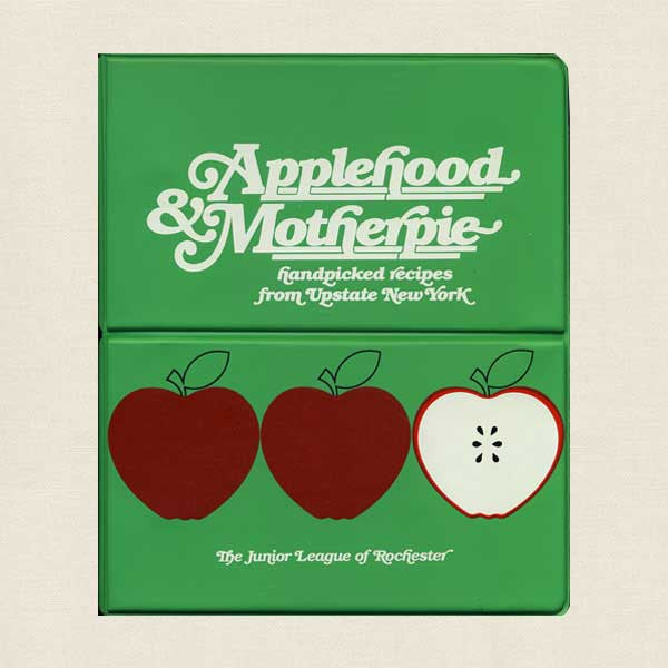 Applehood and Motherpie: Junior League Rochester New York