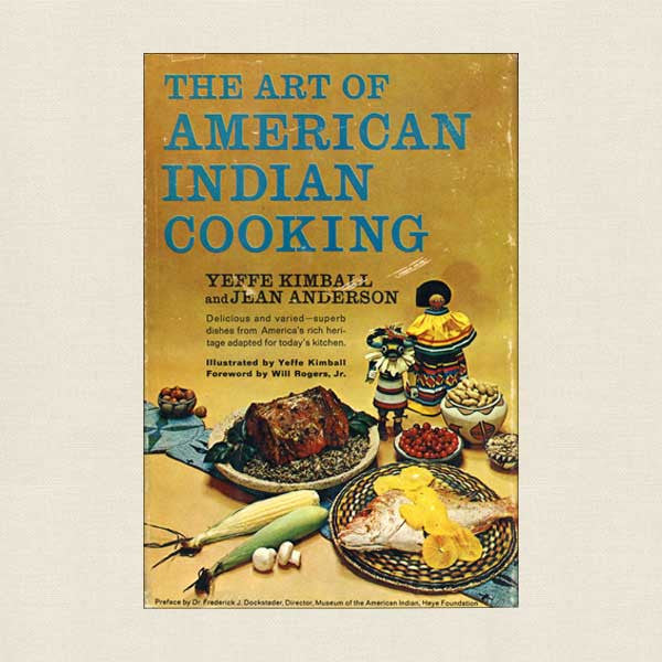 Art of American Indian Cooking Cookbook