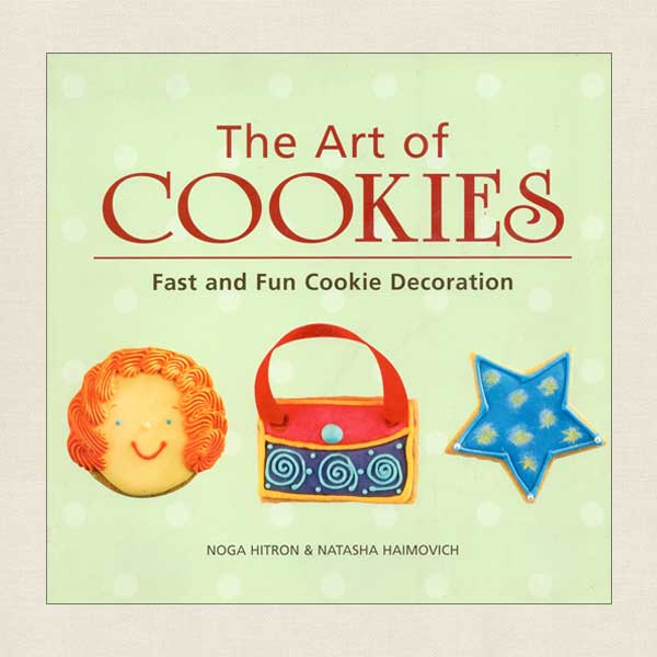 Art of Cookies - Fast and Fun Cookie Decoration